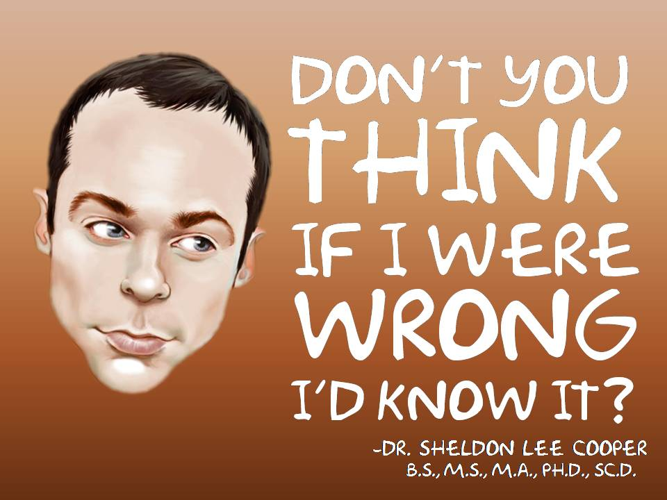 Dr. Sheldon Lee Cooper Memorable Quotes | Pinoy Alert