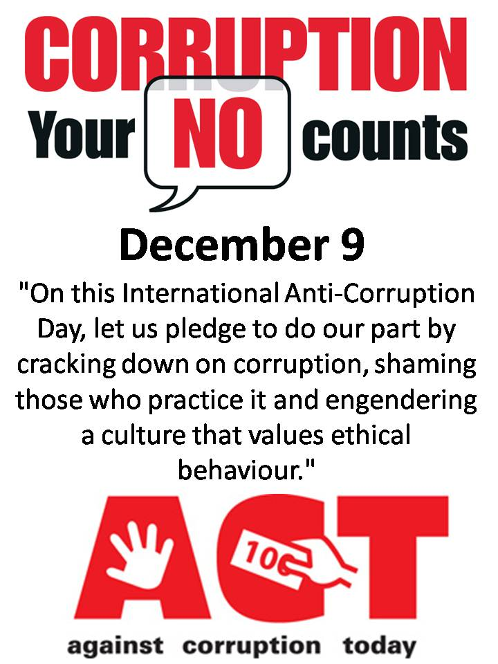 international anti corruption day When it comes to fighting the insidious practice of corruption, there can be no room for complacency.