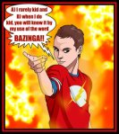 beware_of_the_bazinga_1_by_deanfenechanimations-d4s3urm